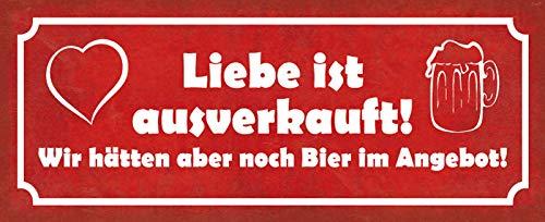 Deko7 blikken bord 27 x 10 cm Spreuk: Liefde is uitverkocht! Maar we hebben nog bier