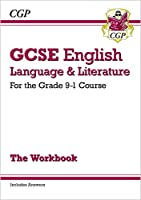 GCSE English Language and Literature Workbook - for the Grade 9-1 Courses (includes Answers)