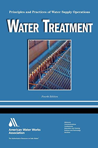 Water Treatment WSO: Principles and Practices of Water Supply Operations Volume 1