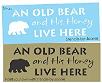 Joanie 5インチ x 12インチ ステンシル Old Bear His Honey Live Here カントリー キャビン プリム ラスティック ログ ホーム DIY サイン