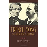 French Song from Berlioz to Duparc (Dover Books on Music)