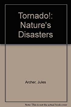 Tornado! (Nature's Disasters) 0896865940 Book Cover