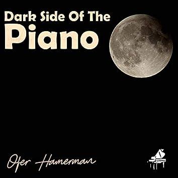 Dark Side of the Piano