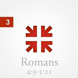 Romans: The Greatest Letter Ever Written, Part 3 audiobook cover art