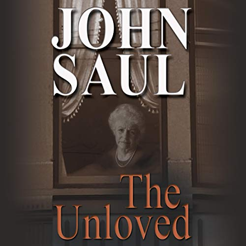 The Unloved Audiobook By John Saul cover art