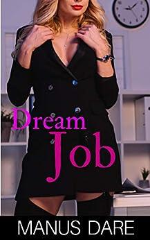 Dream Job: An Interracial Cuckold Story by [Manus  Dare]