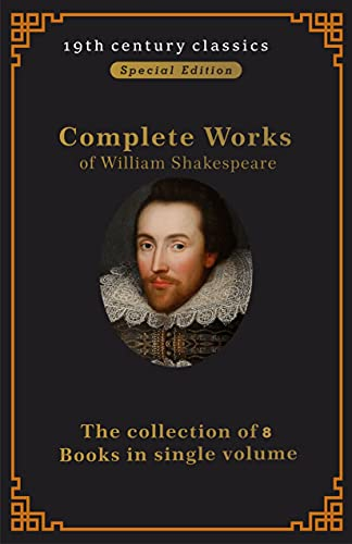 Complete Works of William Shakespeare:Illustrated Edition (English Edition)