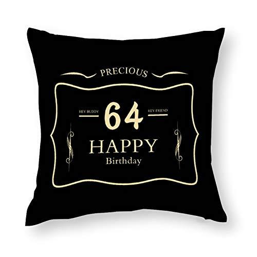 Funda de cojín suave y cómoda para silla de 64 cumpleaños Hey Buddy para coche, decoración interior del hogar, 24 x 24 pulgadas