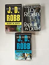 In Death Series (3 Book Set) #2, Glory in Death -- #3, Immortal in Death -- #4, Rapture in Death, By J. D. Robb (Nora Roberts).
