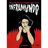 Inframundo (Sillón Orejero) (Spanish Edition)