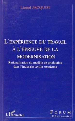 L'expérience du travail à l'épreuve de la modernisation