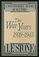 The War Years, 1939-1945: A Nonconformist History of our Times