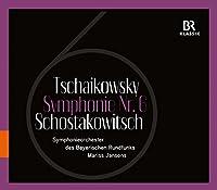 Sixth Symphonies of Tchaikovsky & Shostakovich by Symphonieorchester des Bayerischen Rundfunks