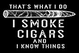 Vintage Style Metal Tin Sign 8x12inch That's What I Do Smoke Cigars Man Cave Home Garage Home Kitchen Bar Pub Hotel Wall Decor Signs