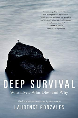 Gonzales, L: Deep Survival: Who Lives, Who Dies, and Why
