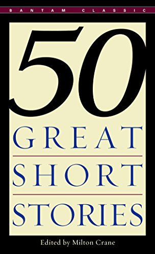 Compare Textbook Prices for Fifty Great Short Stories Bantam Classics Reissue Edition ISBN 9780553277456 by Milton Crane