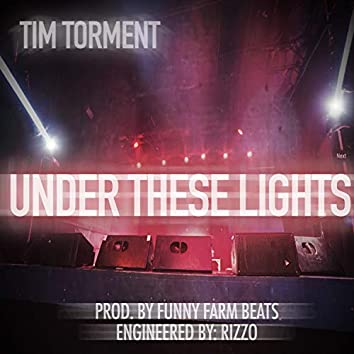 Under These Lights