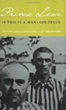 If This Is a Man and The Truce by Primo Levi published by Little, Brown Book Group (1991)