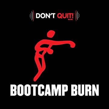Don't Quit Music: Bootcamp Exercise Burn