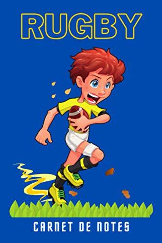 Rugby Carnet de Notes: Cahier de rugby pour enfants et adultes | Cadeau pour un sportif fan du ballon ovale | 100 pages lignées à remplir