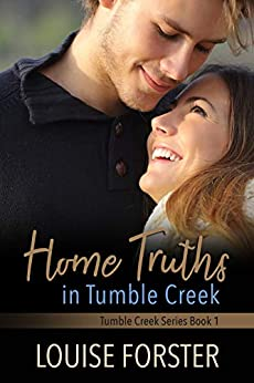 Home Truth in Tumble Creek by [Louise Forster, Kylie Burns]