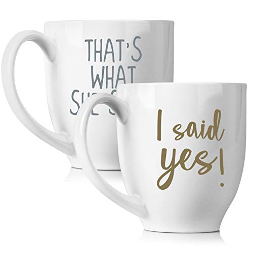I Said Yes & That's What She Said Coffee 15oz mugs Set for Wedding   Unique Gifts for Couples   His and Hers Novelty Engagement Gifts for Newlyweds   Dishwasher Safe, 2 Piece Set (White)