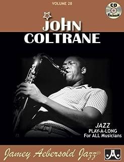 Jamey Aebersold Jazz -- John Coltrane, Vol 28: Book & CD (Jamey Aebersold Play-A-Long Series)
