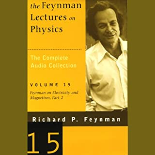 The Feynman Lectures on Physics: Volume 15, Feynman on Electricity and Magnetism, Part 2 cover art