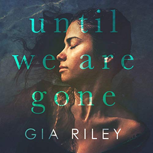 Until We are Gone audiobook cover art