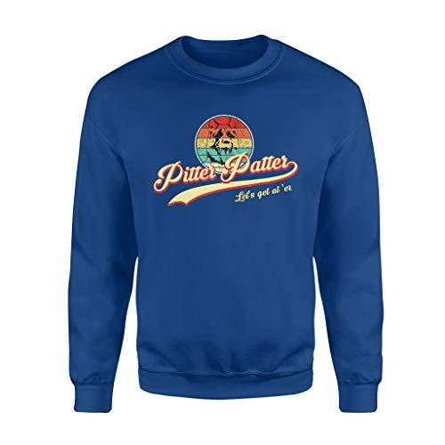 Pit.TER Funny Pat.TER Let's Get at 'er Retro - Standard Fleece Sweatshirt - Front Print Sweatshirt for Men and Woman.