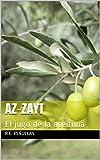 AZ-ZAYT: El jugo de la aceituna