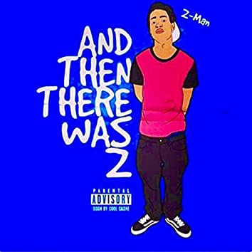 And Then There Was Z (Deluxe Version)