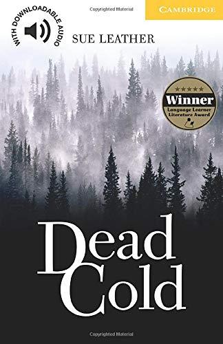 Dead Cold Level 2: Level 2 Elementary/Lower Intermediate (Cambridge English Readers)