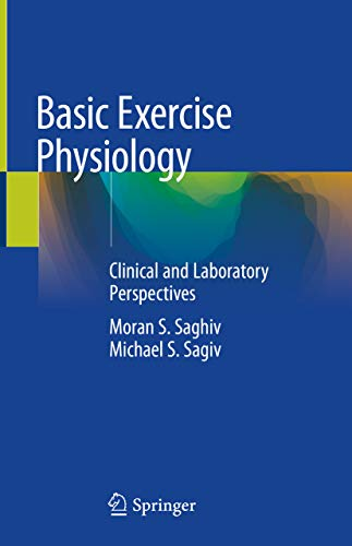 Basic Exercise Physiology: Clinical and Laboratory Perspectives (English Edition)