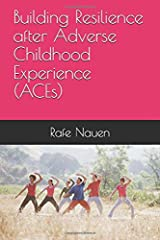 Building Resilience after ACEs Paperback
