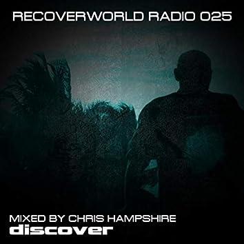 Recoverworld Radio 025 (Mixed by Chris Hampshire)