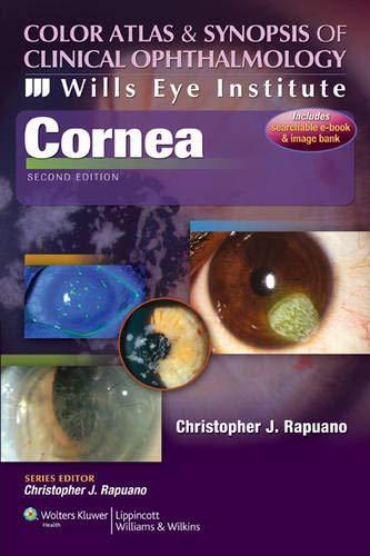 Wills Eye Institute - Cornea (Color Atlas & Synopsis of