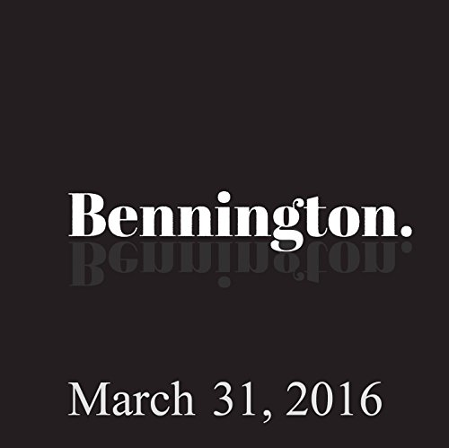 Bennington Archive, March 31, 2016 cover art