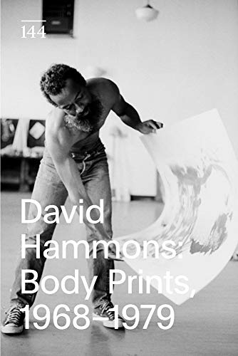 Compare Textbook Prices for David Hammons: Body Prints, 1968–1979  ISBN 9780942324419 by Hammons, David