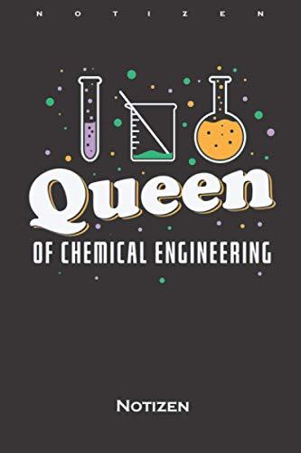 Ingenieurin für Chemie Queen des Labors Notizbuch: Liniertes Notizbuch für Ingenieure und Studenten die es mal werden wollen
