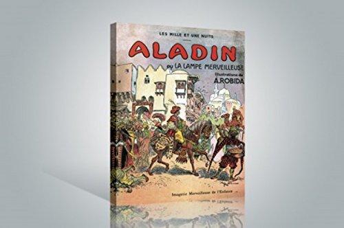 1art1 Albert Robida - Aladino Y La Lampara Maravillosa, 1001 Noches Cuadro, Lienzo Montado sobre Bastidor (120 x 80cm)