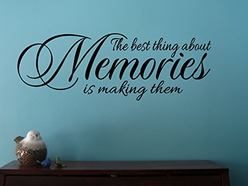 Wall Decor Plus More WDPM3532'The Best Thing About Memories is Making Them' Wall Decal Quote for Home, Vinyl Sticker Art, Black, 23' x 8'