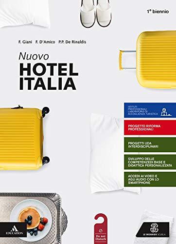 Nuovo hotel Italia. per il 1° degli Ist. professionali. Con e-book. Con espansione online. Con Libro: Aiuto allo studio