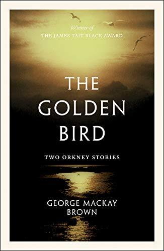 Mackay Brown, G: Golden Bird