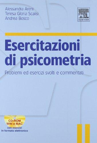 Esercitazioni di psicometria. Problemi ed esercizi svolti e commentati. Con CD-ROM