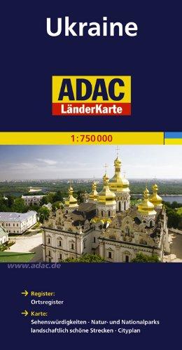 ADAC Länderkarte Ukraine 1:750.000: Register: Legende, Cityplan, Ortsregister. Karte: Sehenswürdigkeiten, Natur- und Nationalparks, landschaftlich schöne Strecken