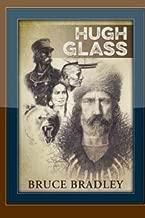 Best hugh glass biography Reviews