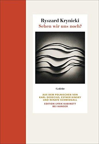 Sehen wir uns noch?: Gedichte. Edition Lyrik Kabinett