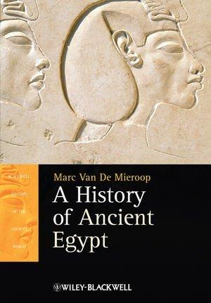 By Marc Van De Mieroop - A History of Ancient Egypt