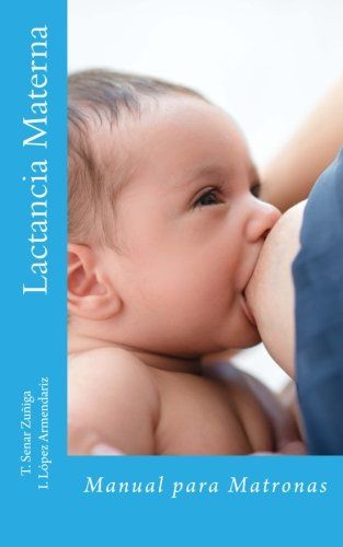 Lactancia Materna: Manual para Matronas